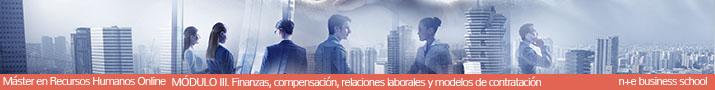 Finanzas, compensación, relaciones laborales y modelos de contratación